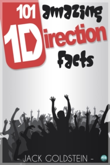 101 Amazing One Direction Facts, EPUB eBook