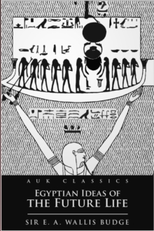 Egyptian Ideas of the Future Life, EPUB eBook