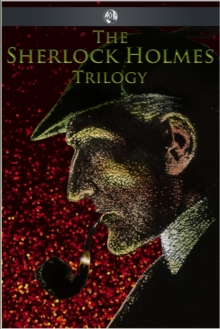 The Sherlock Holmes Trilogy, EPUB eBook