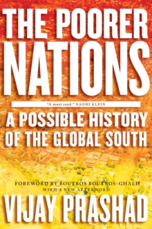 The Poorer Nations : A Possible History of the Global South, Paperback Book