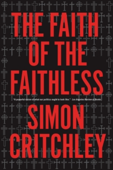 Faith of the Faithless : Experiments on Political Theology, Paperback Book