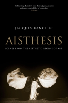 Aisthesis : Scenes from the Aesthetic Regime of Art, Paperback / softback Book
