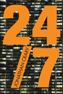 24/7 : Late Capitalism and the Ends of Sleep, Paperback / softback Book