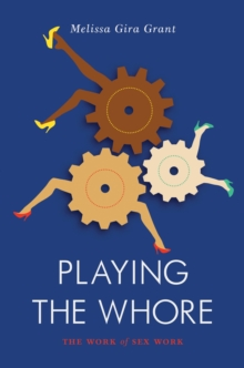 Playing the Whore, Paperback Book