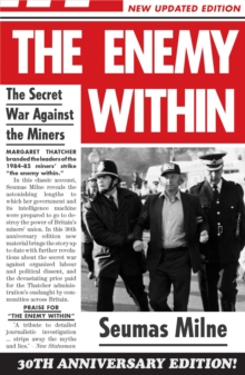 The Enemy within : The Secret War Against the Miners, Paperback / softback Book