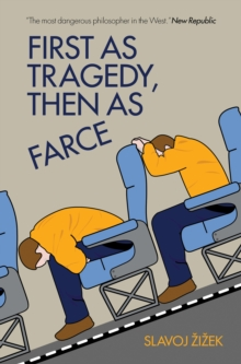 First As Tragedy, Then As Farce, EPUB eBook
