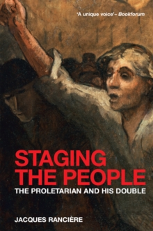 Staging the People : The Proletarian and His Double, EPUB eBook
