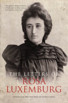 The Letters of Rosa Luxemburg, EPUB eBook