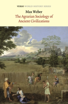 The Agrarian Sociology of Ancient Civilizations, EPUB eBook