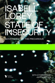 State of Insecurity: Government of the Precarious, Paperback / softback Book