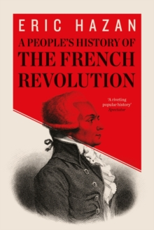 A People's History of the French Revolution, Paperback / softback Book