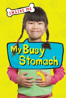 Inside Me: My Busy Stomach (QED Readers), Paperback Book