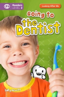 Looking After Me: Going to the Dentist, Paperback Book