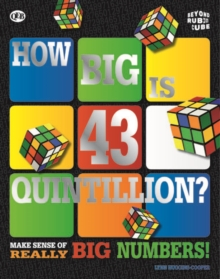 Beyond the Rubik Cube: How Big is 43 Quintillion?, Paperback Book