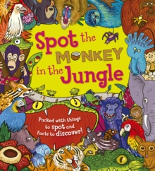 Spot the Monkey in the Jungle, Paperback / softback Book