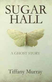Sugar Hall, Paperback Book