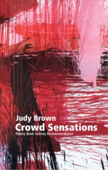 Crowd Sensations : A Novel out of Time, Paperback / softback Book