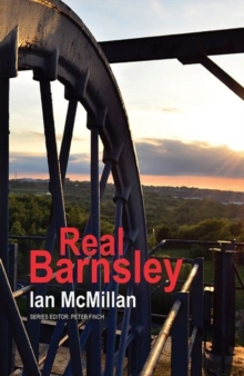 Real Barnsley, Paperback / softback Book
