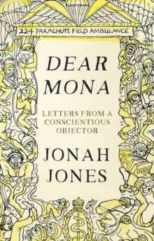 Dear Mona : Letters from a Conscientious Objector, Hardback Book