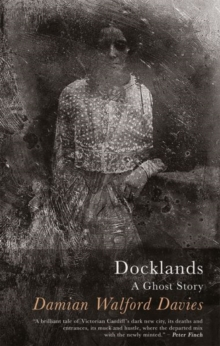 Docklands : A Ghost Story, Paperback / softback Book