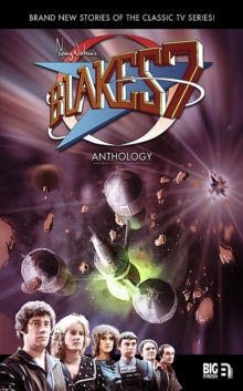 Blakes 7 Anthology, Hardback Book