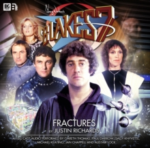 BLAKES 7 FRACTURES CD, CD-Audio Book
