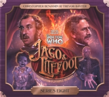 Jago & Litefoot : Encore of the Scorchies, the Backwards Men, Jago & Litefoot & Patsy, Higson & Quick, CD-Audio Book