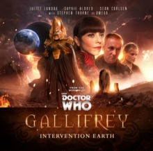 Gallifrey: Intervention Earth, CD-Audio Book