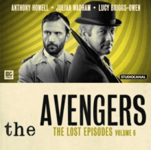 The Avengers 6 - The Lost Episodes, CD-Audio Book