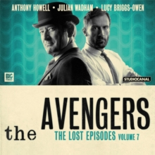 The Avengers - The Lost Episodes : Volume 7, CD-Audio Book
