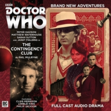 Doctor Who Main Range: The Contingency Club, CD-Audio Book