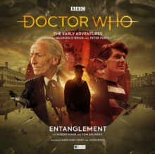 Doctor Who - The Early Adventures - 5.3 Entanglement, CD-Audio Book