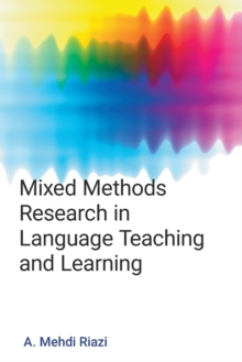 Mixed Methods : Research in Language Teaching and Learning, Paperback Book