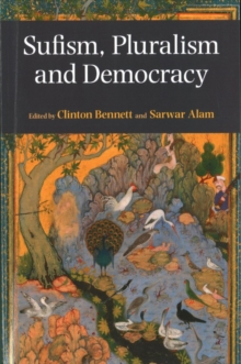 Sufism, Pluralism and Democracy, Paperback Book