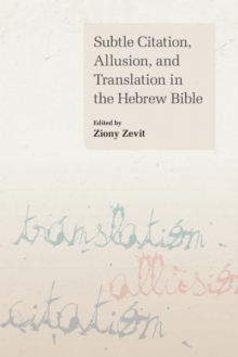 Subtle Citation, Allusion and Translation in the Hebrew Bible, Paperback Book