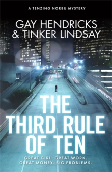The Third Rule of Ten : A Tenzing Norbu Mystery, Paperback / softback Book
