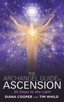 The Archangel Guide to Ascension : 55 Steps to the Light, EPUB eBook