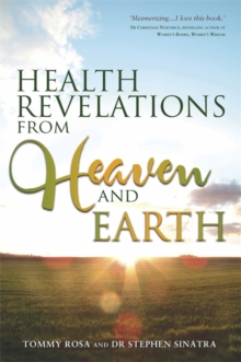 Health Revelations from Heaven and Earth, Paperback Book