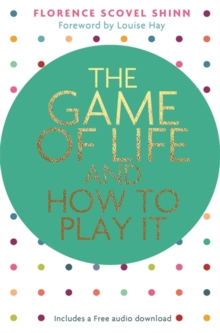 The Game of Life and How to Play It, Paperback / softback Book