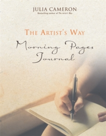 The Artist's Way Morning Pages Journal : A Companion Volume to The Artist's Way, Paperback / softback Book
