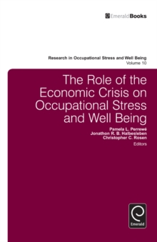 The Role of the Economic Crisis on Occupational Stress and Well Being, Hardback Book