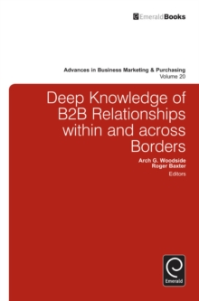 Deep Knowledge of B2B Relationships within and Across Borders, Hardback Book