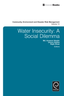 Water Insecurity : A Social Dilemma, Hardback Book