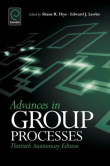 Advances in Group Processes : 30th Anniversary edition, Hardback Book