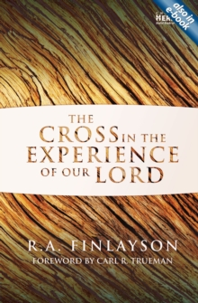 Cross in the Experience of Our Lord, Paperback Book