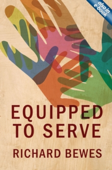 Equipped to Serve, Paperback / softback Book