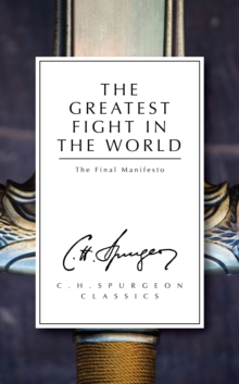 The Greatest Fight in the World : The Final Manifesto, Paperback / softback Book
