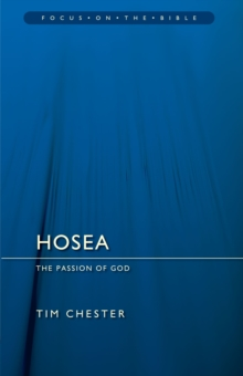 Hosea : The Passion of God, Paperback Book