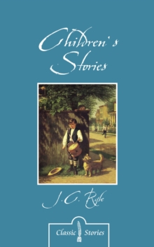 Children's Stories By J.C. Ryle, Paperback / softback Book