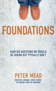 Foundations : Four Big Questions We Should Be Asking But Typically Don't, Paperback / softback Book